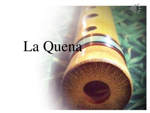 La Quena