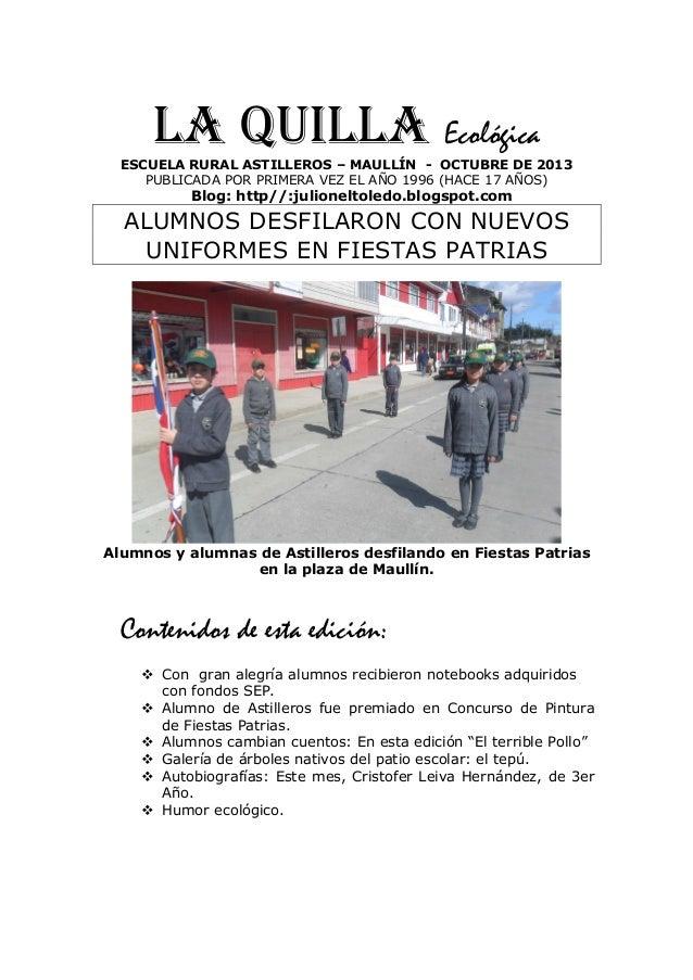 LA QUILLA Ecológica ESCUELA RURAL ASTILLEROS – MAULLÍN - OCTUBRE DE 2013 PUBLICADA POR PRIMERA VEZ EL AÑO 1996 (HACE 17 AÑ...