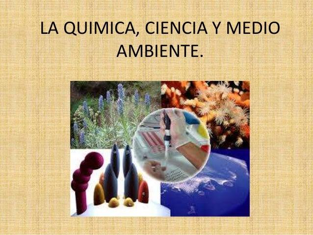 La quimica ciencia y medio ambiente for La quimica en la gastronomia