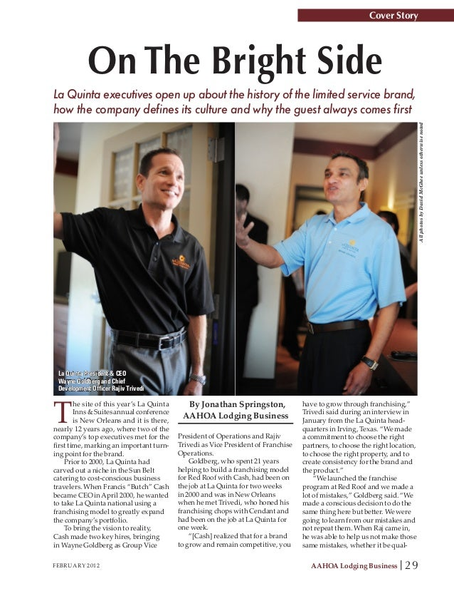 Cover Story            On The Bright SideLa Quinta executives open up about the history of the limited service brand,how t...