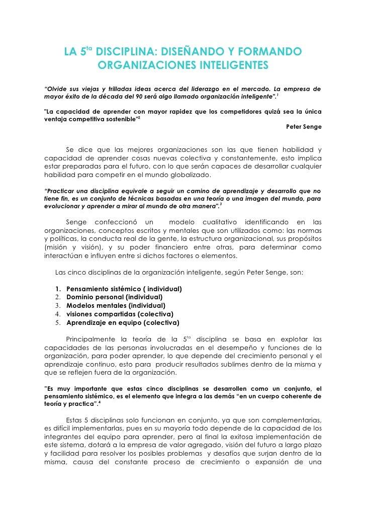 """LA 5ta DISCIPLINA: DISEÑANDO Y FORMANDO              ORGANIZACIONES INTELIGENTES  """"Olvide sus viejas y trilladas ideas ace..."""