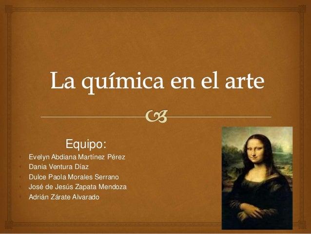 Equipo: • Evelyn Abdiana Martínez Pérez • Dania Ventura Díaz • Dulce Paola Morales Serrano • José de Jesús Zapata Mendoza ...