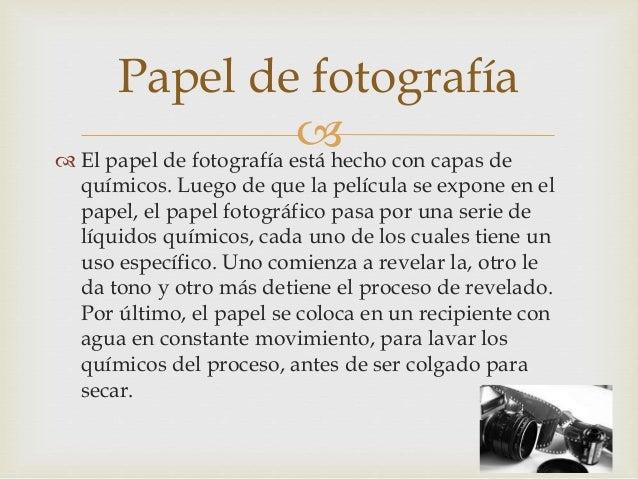   La fotografía análoga se basa en la transformación o destrucción de los compuestos minerales u orgánicos, por la acció...