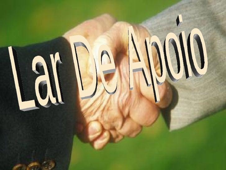 Lar De Apoio