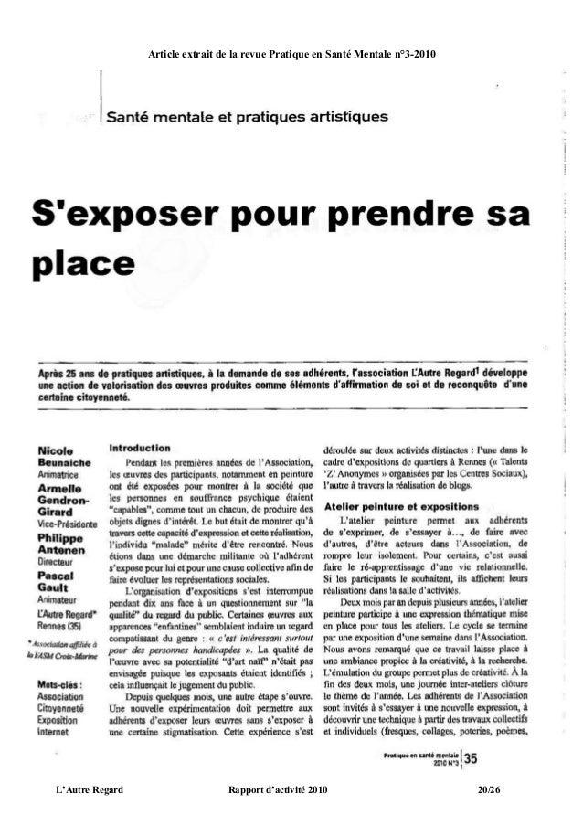 Article extrait de la revue Pratique en Santé Mentale n°3-2010L'Autre Regard                    Rapport d'activité 2010   ...