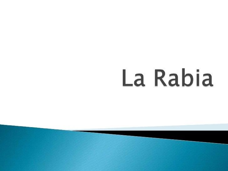 La Rabia<br />