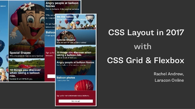 CSS Layout in 2017 with CSS Grid & Flexbox Rachel Andrew, 