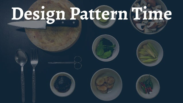 Design Pattern types — Creational Patterns — Structural Patterns — Behavioural Patterns