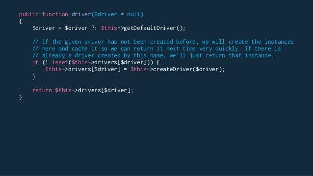 Laravel Manager Pattern Examples IlluminateAuthAuthManager IlluminateBroadcastingBroadcastManager IlluminateCacheCacheMana...