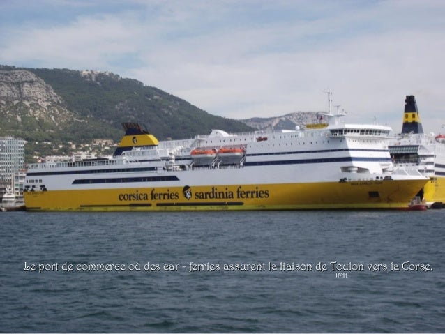 La rade de toulon 83 - Port toulon corsica ferries ...
