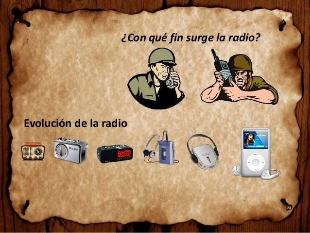 ¿Con qué fin surge la radio? Evolución de la radio