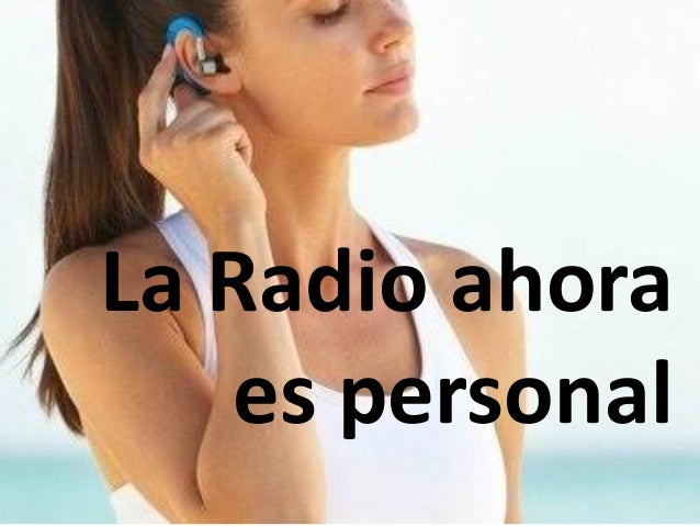 La Radio ahora es personal