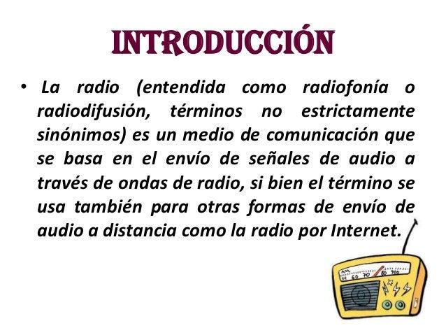 La radio como medio de comunicacion Slide 2