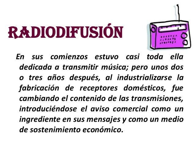 La radio como medio de comunicacion Slide 3