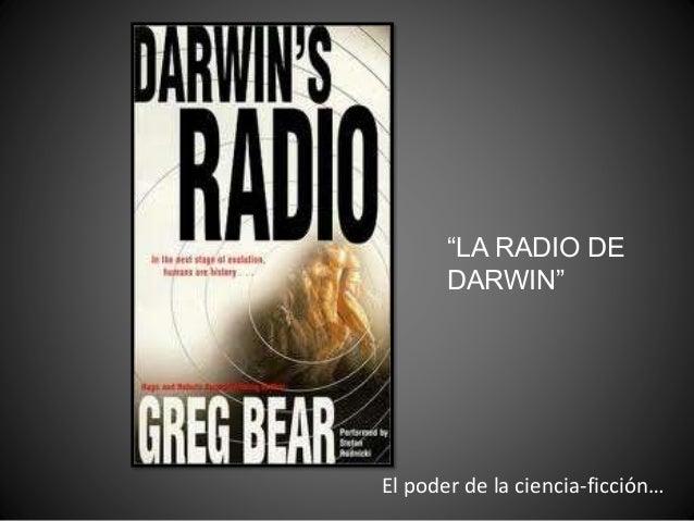 """""""LA RADIO DE DARWIN"""" El poder de la ciencia-ficción…"""