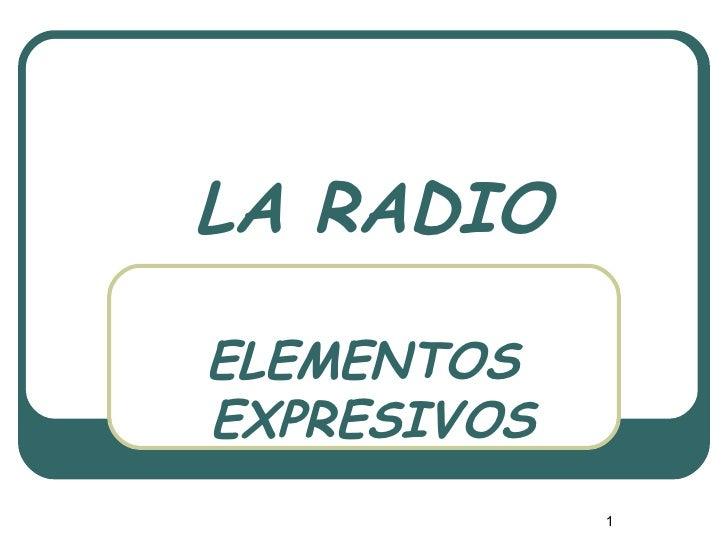 La radio elementos expresivos