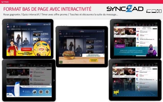 SY NC FORMAT BAS DE PAGE AVEC INTERACTIVITÉ Roue gagnante / Quizz interactif / Timer avec offre promo / Touchez et découvr...