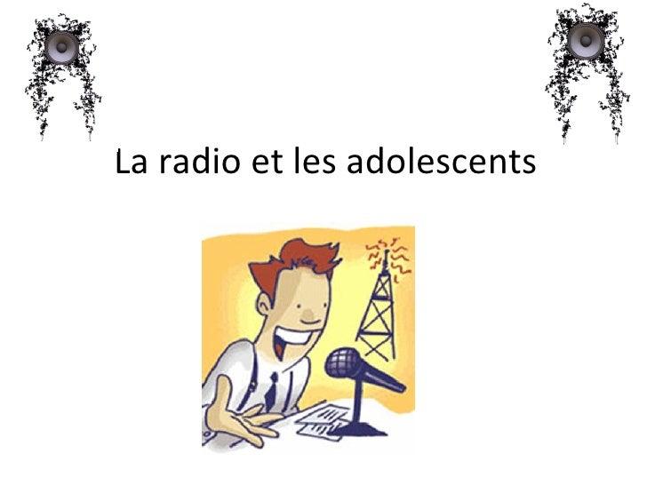 La radio et les adolescents