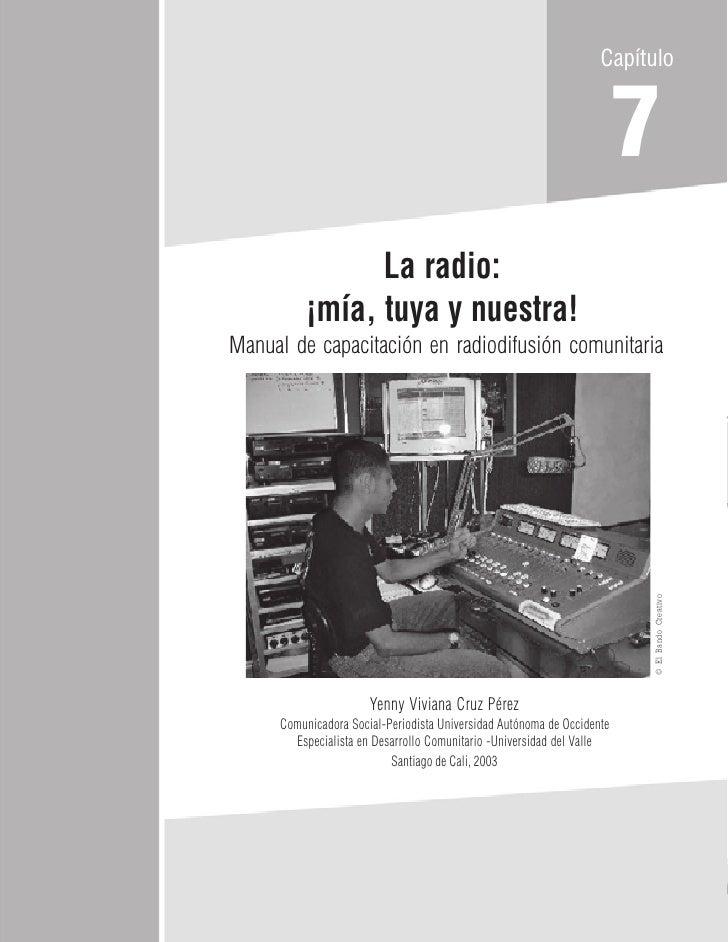 Capítulo                                                                           7                 La radio:           ¡...
