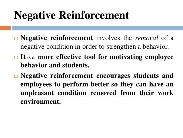 positive and negative reinforcement in the classroom