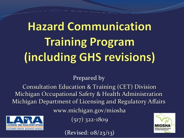 Prepared by Consultation Education & Training (CET) Division Michigan Occupational Safety & Health Administration Michigan...