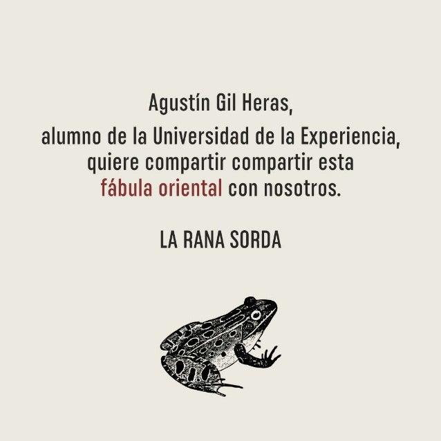 La Rana Sorda de Agustin Gil Heras