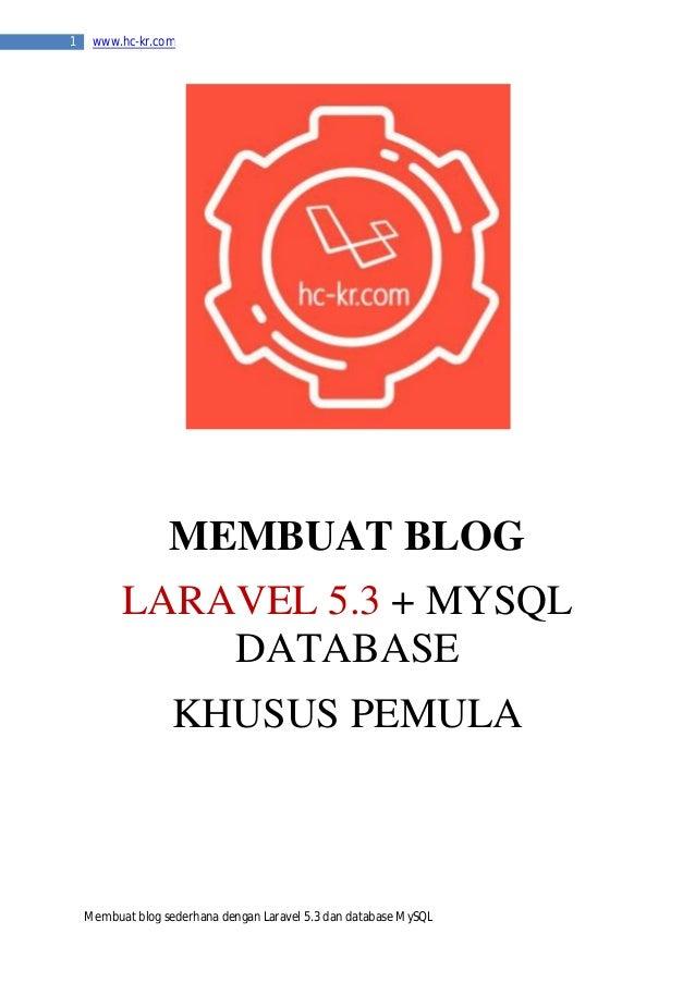 Laravel 5 Tutorial : Membuat Blog Sederhana dengan Laravel 5.3