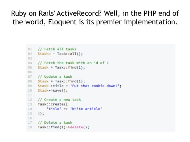 Ruby on Rails' ActiveRecord? Well, in the PHP end of the world, Eloquent is its premier implementation.