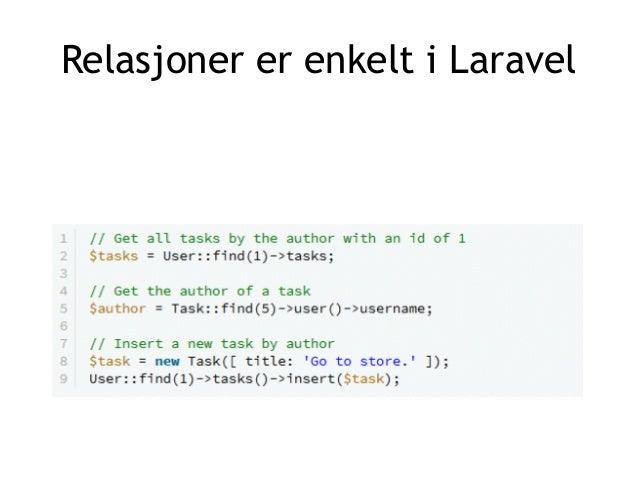 Relasjoner er enkelt i Laravel