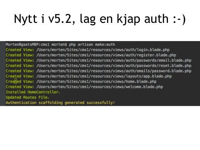 make:model lager en model- classe i PHP, og -m parametere lager også en migrate fil for å sette opp en tilhørende database...