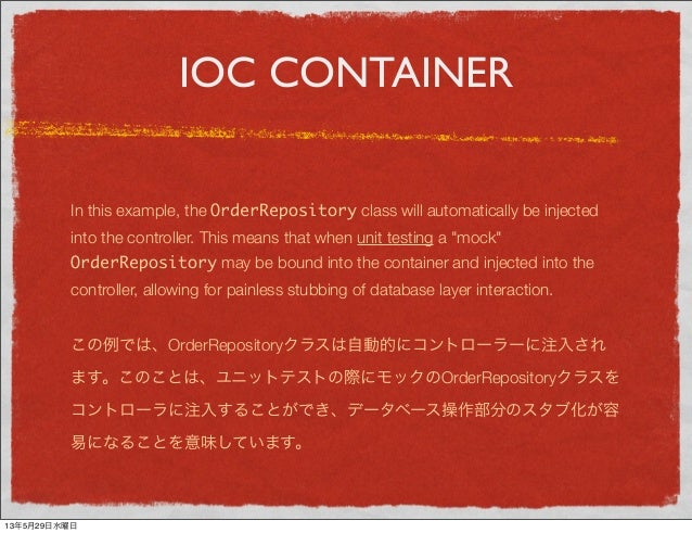 IOC CONTAINERIn this example, the OrderRepository class will automatically be injectedinto the controller. This means that...
