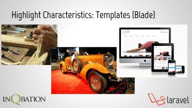 laravel Highlight Characteristics: Templates (Blade)