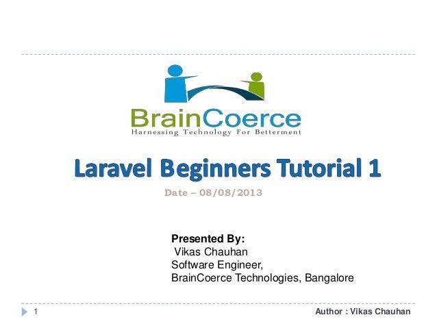 1 Author : Vikas Chauhan Presented By: Vikas Chauhan Software Engineer, BrainCoerce Technologies, Bangalore Date – 08/08/2...