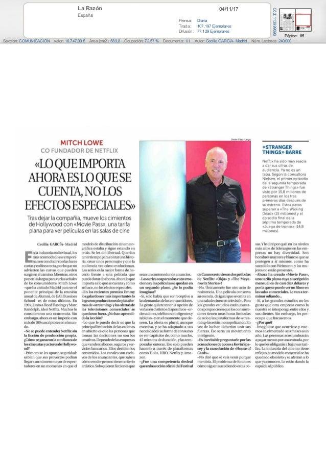 04/11/17La Razón España Prensa: Diaria Tirada: 107.197 Ejemplares Difusión: 77.129 Ejemplares Página: 85 Sección: COMUNICA...