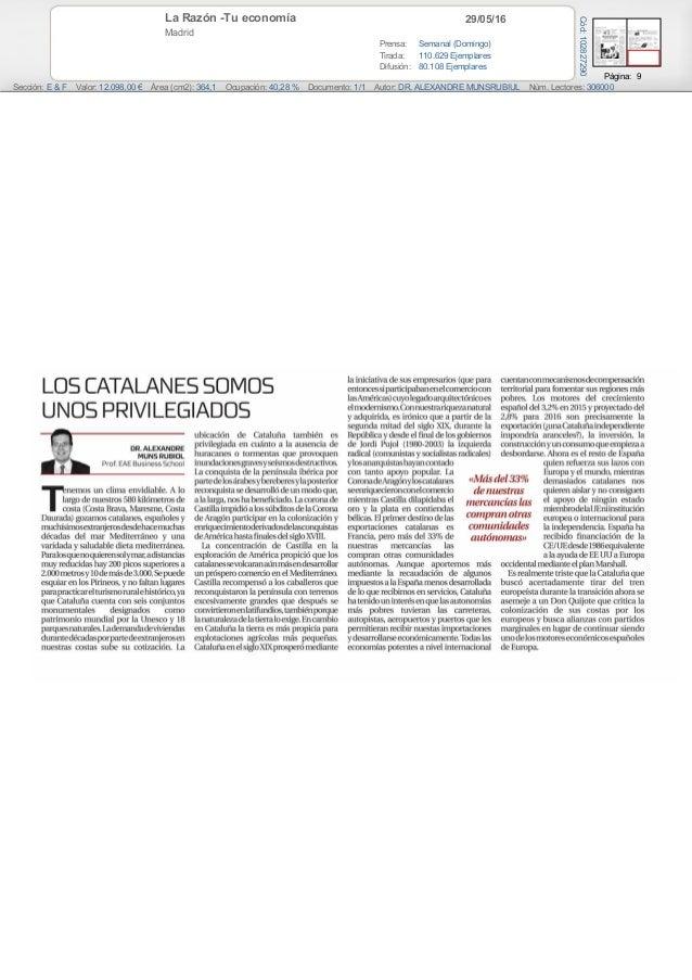 29/05/16La Razón -Tu economía Madrid Prensa: Semanal (Domingo) Tirada: 110.629 Ejemplares Difusión: 80.108 Ejemplares Pági...