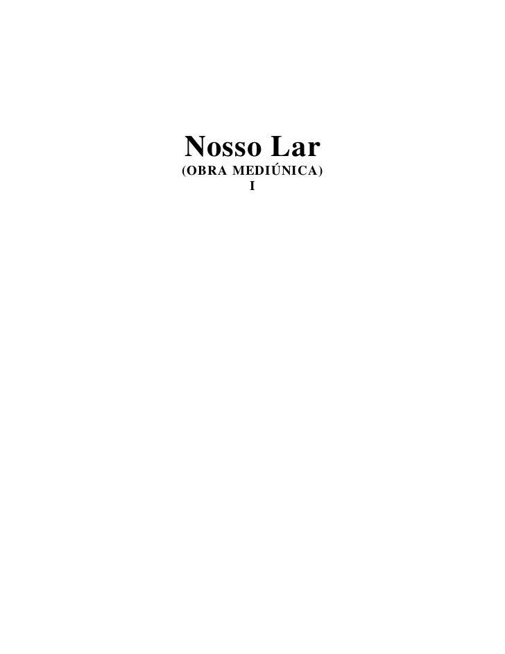 Nosso Lar(OBRA MEDIÚNICA)       I