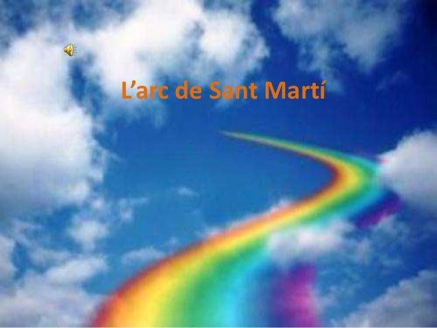L Arc De Sant Martí
