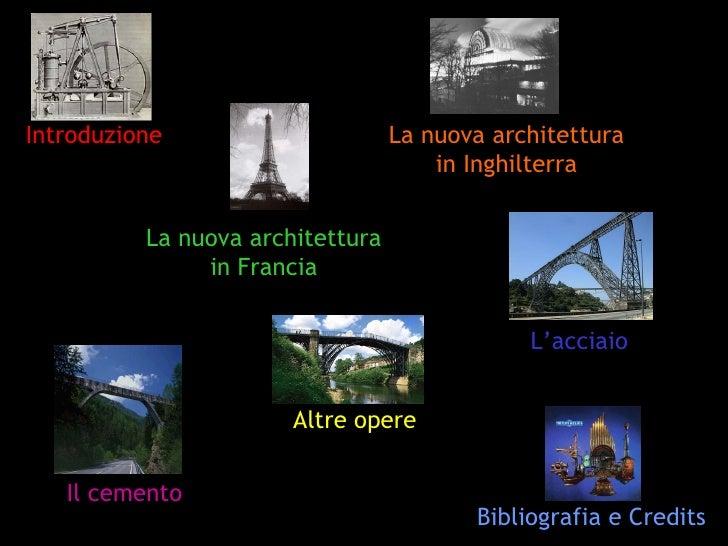 L 39 architettura del ferro e dei nuovi materiali for Nuova architettura in inghilterra