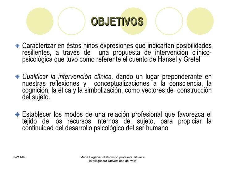 La re-creación Psicodramática propuesta de intervención clínico-psicológica con un grupo de niños en situación de abandono o desprotección_M_Eugenia_Villalobos Slide 3