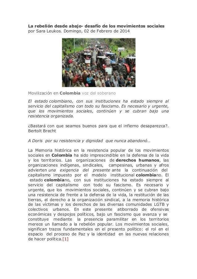 La rebelión desde abajo- desafío de los movimientos sociales por Sara Leukos. Domingo, 02 de Febrero de 2014  Movilización...