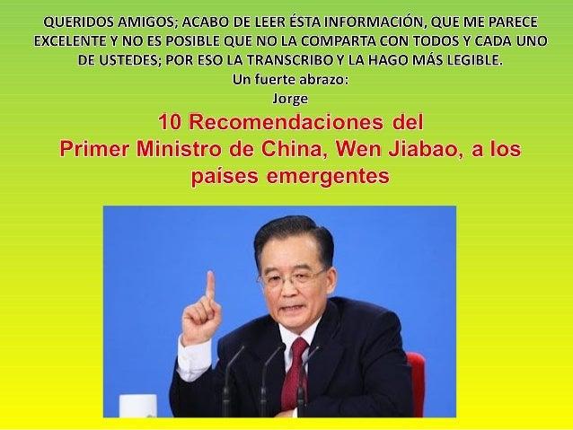 Diez soluciones para mejorarDiez soluciones para mejorar El primer ministro de China, Wen Jiabao, ha sorprendido por el co...