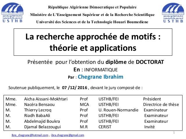 La recherche approchée de motifs : théorie et applications République Algérienne Démocratique et Populaire Ministère de L'...