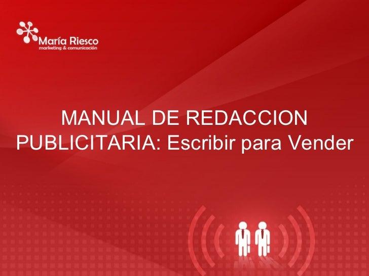 MANUAL DE REDACCION PUBLICITARIA: Escribir para Vender