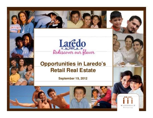 Opportunities in Laredo's pp   Retail Real Estate       September 19, 2012