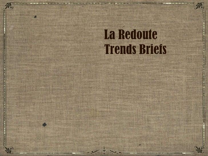 La Redoute  Trends Briefs