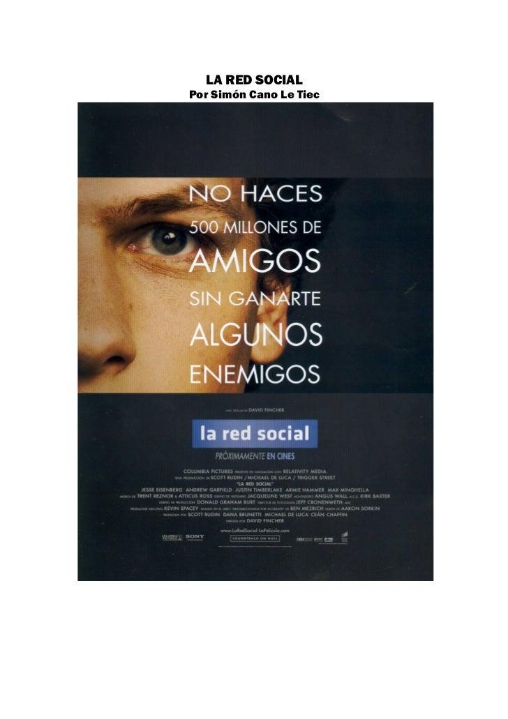 LA RED SOCIALPor Simón Cano Le Tiec