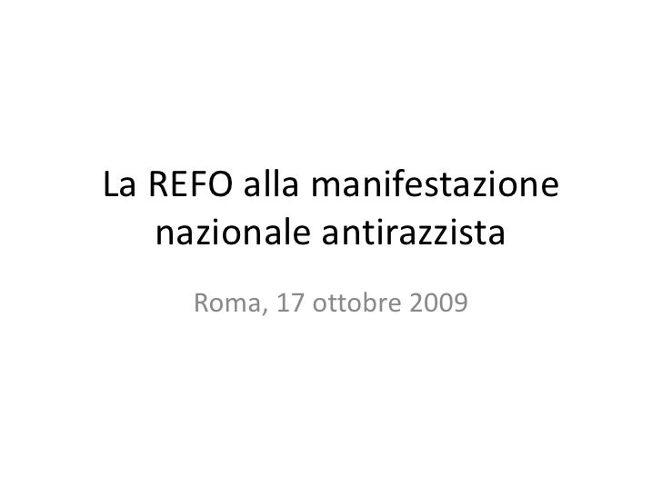 La REFO alla manifestazione nazionale antirazzista<br />Roma, 17 ottobre 2009<br />