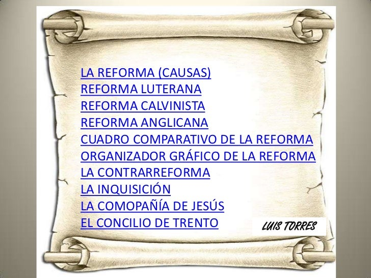 LA REFORMA (CAUSAS)REFORMA LUTERANAREFORMA CALVINISTAREFORMA ANGLICANACUADRO COMPARATIVO DE LA REFORMAORGANIZADOR GRÁFICO ...