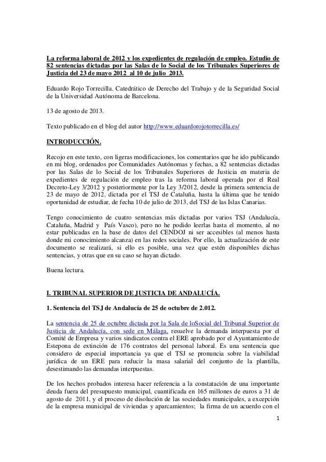 1 La reforma laboral de 2012 y los expedientes de regulación de empleo. Estudio de 82 sentencias dictadas por las Salas de...