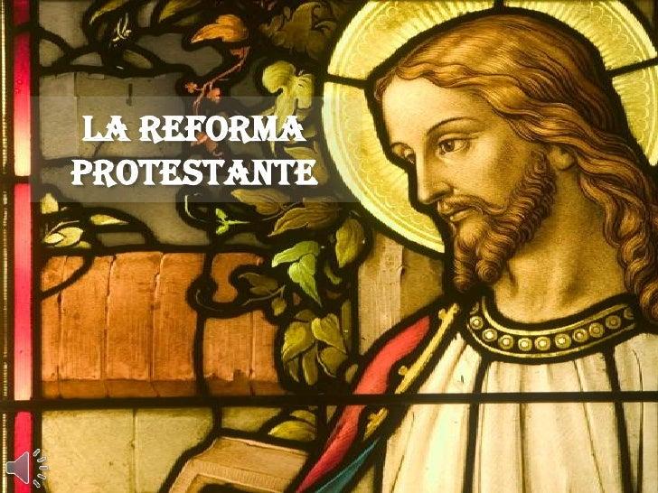 La reforma protestante - Fotos de reformas ...